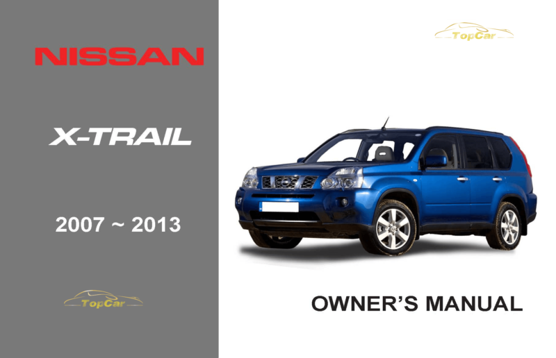 nissan x trail owner s manual topcar co ke rh topcar co ke owners manual nissan x trail nissan x trail 2018 owner's manual pdf